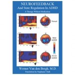 Neurofeedback and State Regulation in ADHD: A Therapy Without Medication front book cover